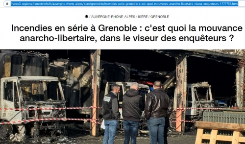 #grenoble,#anarchistes,violence,incendies volontaires,france bleu isère